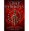 The Mammoth Book of Lost Symbols: A Dictionary of the Hidden Language of Symbolism