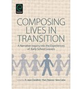 Composing Lives in Transition: A Narrative Inquiry into the Experiences of Early School Leavers