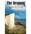 The Dropout: Don't Fall for Paul. He'll Drive You to the Edge