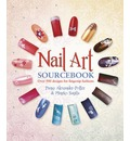 Nail Art Sourcebook: Over 500 Designs for Fingertip Fashions