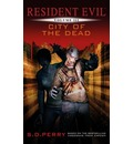 Resident Evil: City of the Dead