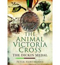 The Animal Victoria Cross: The Dickin Medal