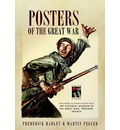 Posters of the Great War: Published in Association with Historial de la Grande Guerre, Peronne, France