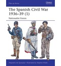 The Spanish Civil War 1936-39 (1): 1: Nationalist Forces