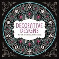 Decorative Designs: The Gift of Colouring for Grown-Ups