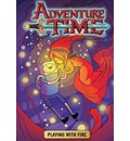 Adventure Time: Playing with Fire v. 1
