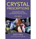 Crystal Prescriptions: Volume 2: The A-Z Guide to Over 1,250 Conditions and Their New Generation Healing Crystals