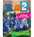 Rio 2 sticker activity book: Creative Play with the Forthcoming Hit Movie