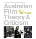 Australian Film Theory and Criticism: Interviews v.2