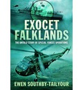 Exocet Falklands: The Untold Story of Special Forces Operations