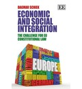 Economic and Social Integration: The Challenge for EU Constitutional Law