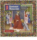 British Library Illuminated Manuscripts Wall Calendar 2015 (Art Calendar)