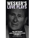 """Wesker's Love Plays: """"The Four Seasons"""" , """"Love Letters on Blue Paper"""" , """"Lady Othello"""""""