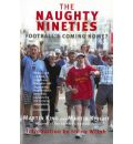 The Naughty Nineties: Football's Coming Home?