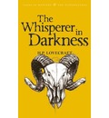 The Whisperer in Darkness: Collected Stories