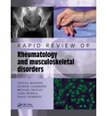 Rapid Review of Rheumatology and Musculoskeletal Disorders