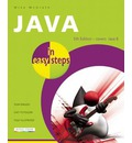 Java in Easy Steps: Covers Java 8