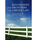 Boundaries and Frontiers of Labour Law: Goals and Means in the Regulation of Work