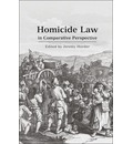 Homicide Law in Comparative Perspective