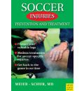 Soccer Injuries: Prevention and Treatment