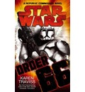 Star Wars - Order 66: A Republic Commando Novel