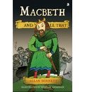 Macbeth and All That