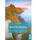 North Devon & Exmoor: Local, Characterful Guides to Britain's Special Places