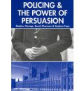 Policing and the Powers of Persuasion: The Changing Role of the Association of Chief and Police Officers