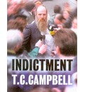 Indictment: Trial by Fire