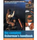 The Complete Fisherman's Handbook