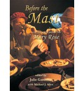Before the Mast: Life and Death Aboard the Mary Rose