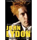 John Lydon: Stories of Johnny - A Compendium of Thoughts on the Icon of an Era