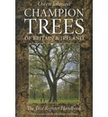 Champion Trees of Britain and Ireland: The Tree Register Handbook