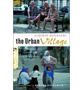 The Urban Village: A Charter for Democracy and Local Self-sustainable Development