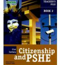 21st Century Citizenship & PSHE: Teacher File Year 8