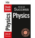 AS and A2 Physics: Study Guide