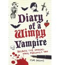 Diary of a Wimpy Vampire: The Undead Have Feelings Too