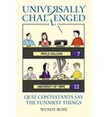 Universally Challenged: Quiz Contestants Say the Funniest Things