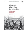 Disaster Planning for Libraries: Process and Guidelines