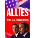 Allies: The US, Britain, Europe and the War in Iraq
