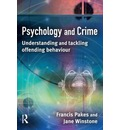 Psychology and Crime: Understanding and Tackling Offending Behaviour