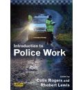 An Introduction to Police Work
