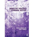 Domestic Violence and Criminal Justice