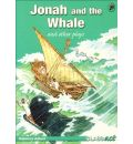 Jonah and the Whale and Other Plays: Class Act Green Retellings