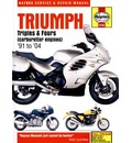 Triumph Triples and Fours Service and Repair Manual: 1991 to 2004