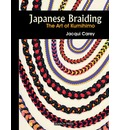 Japanese Braiding: The Craft of Kumihimo