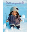 """Dress Up Your Doll: Sensational Outfits for 18"""" Dolls"""