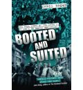 Booted and Suited: The Real Story of the 1970s - It Ain't No Boogie Wonderland