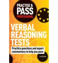 Practise & Pass Professional: Verbal Reasoning Tests: Over 500 Questions to Help You Pass Verbal Reasoning Tests