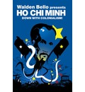 Ho Chi Minh: Down with Colonialism!